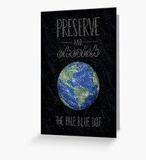 Pale Blue Dot Greeting Card