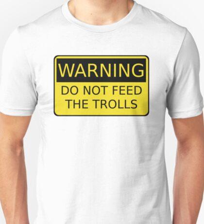 Do Not Feed The Trolls T-Shirt
