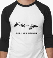 Pull His Finger Men's Baseball ¾ T-Shirt
