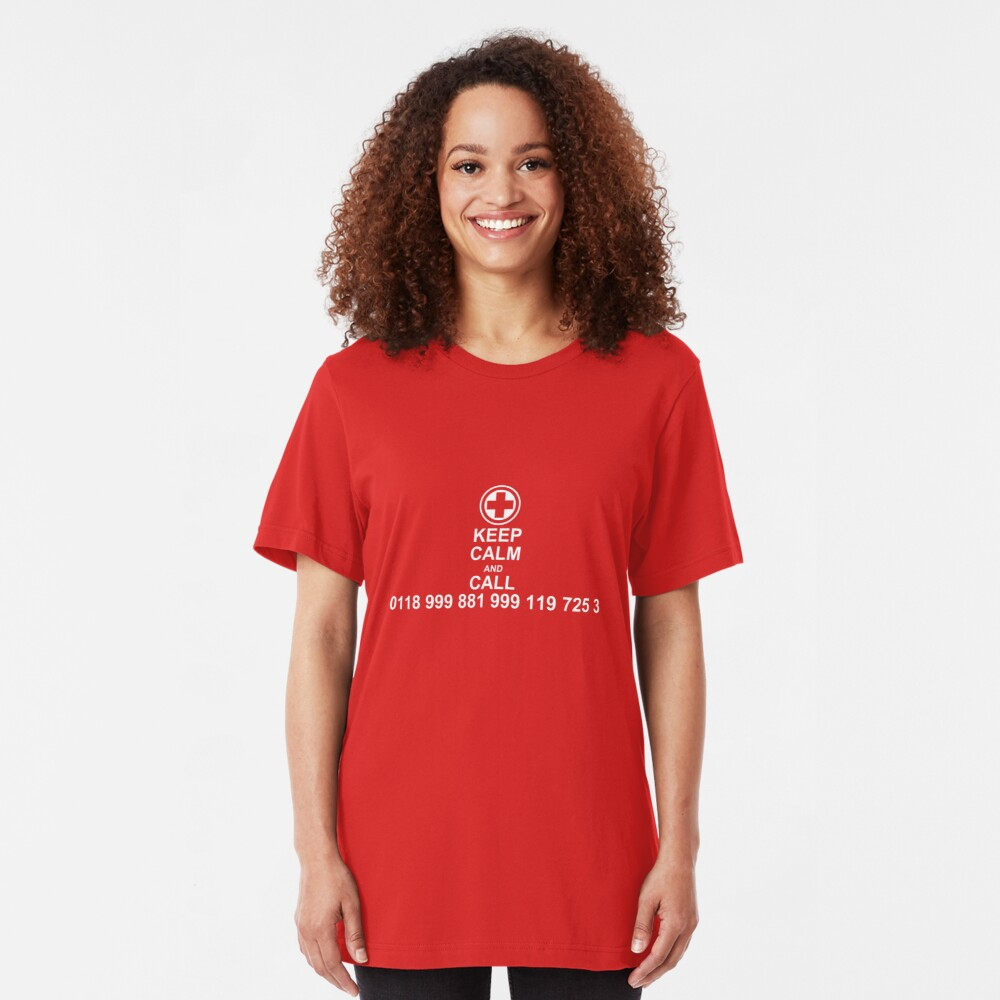 Keep Calm and Call 0118 999 881 999 119 725 3 Slim Fit T-Shirt