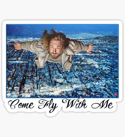 Come Fly With Me Sticker