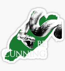 Be Cunning Sticker