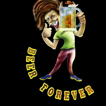 Beer Forever by faunomanchego