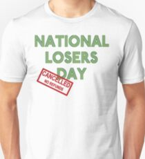 National Losers' Day T-Shirt