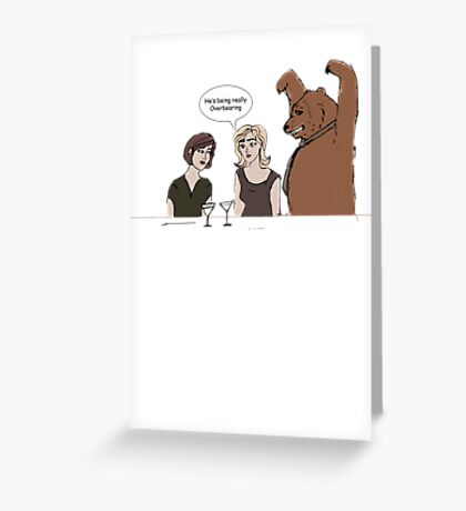 Over Bearing Greeting Card