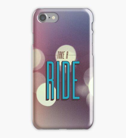 Take A Ride iPhone Case/Skin