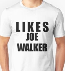 Likes Joe Walker T-Shirt