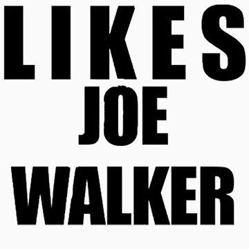 Likes Joe Walker by christinenjones