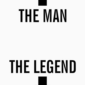 the man, the legend by enedois