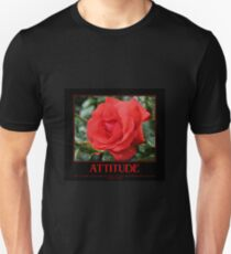 Attitude Quote Red Rose T-Shirt