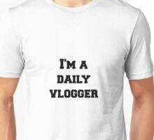 """I'm a vlogger"" Unisex T-Shirt"