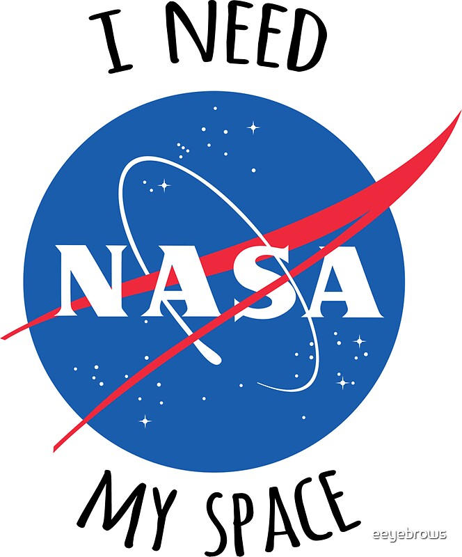 """I Need My Space (NASA)"" Stickers by eeyebrows 