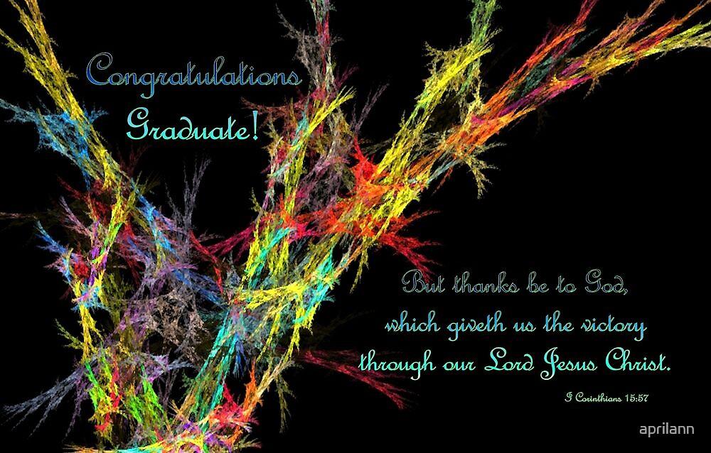 Congratulations Graduate! by aprilann