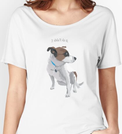 I didn't do it Women's Relaxed Fit T-Shirt