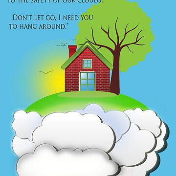 Go home, to the safety of your cloud! by joshernandez