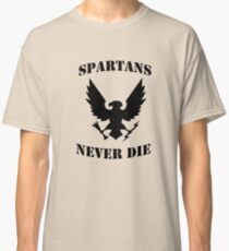 Halo Spartans Never Die Classic T-Shirt
