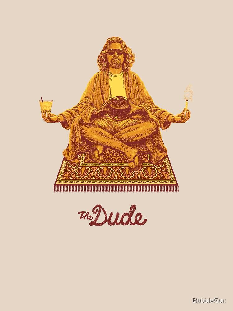 The Dude by BubbleGun