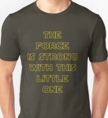 The Force Unisex T-Shirt