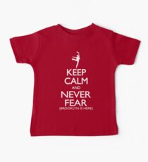 Keep Calm and Never Fear (Brooklyn is here!)  Baby Tee