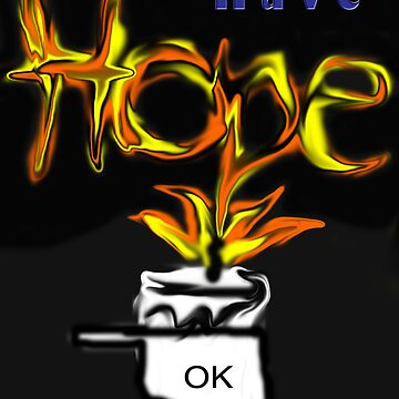 Have Hope OK by Rx77