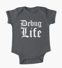 Debug Life - Parody Design for Thug Programmers - White on Black/Dark One Piece - Short Sleeve