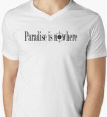 Paradise is Nowhere Mens V-Neck T-Shirt