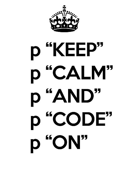 Keep Calm And Code On - Ruby - p - Black by VladTeppi