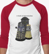 A Study in Extermination Men's Baseball ¾ T-Shirt