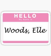 Woods, Elle Sticker
