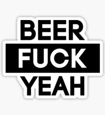 Beer. Fuck Yeah! | FTS Sticker