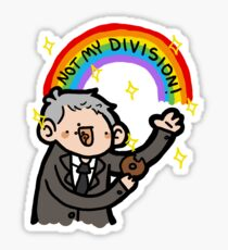 ~NOT MY DIVISION~ Sticker