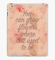 You Can Grow Flowers iPad Case/Skin