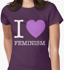 I LOVE FEMINISM Womens Fitted T-Shirt