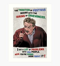 The Tradition of Festivus Begins with the Airing of Grievances... Art Print