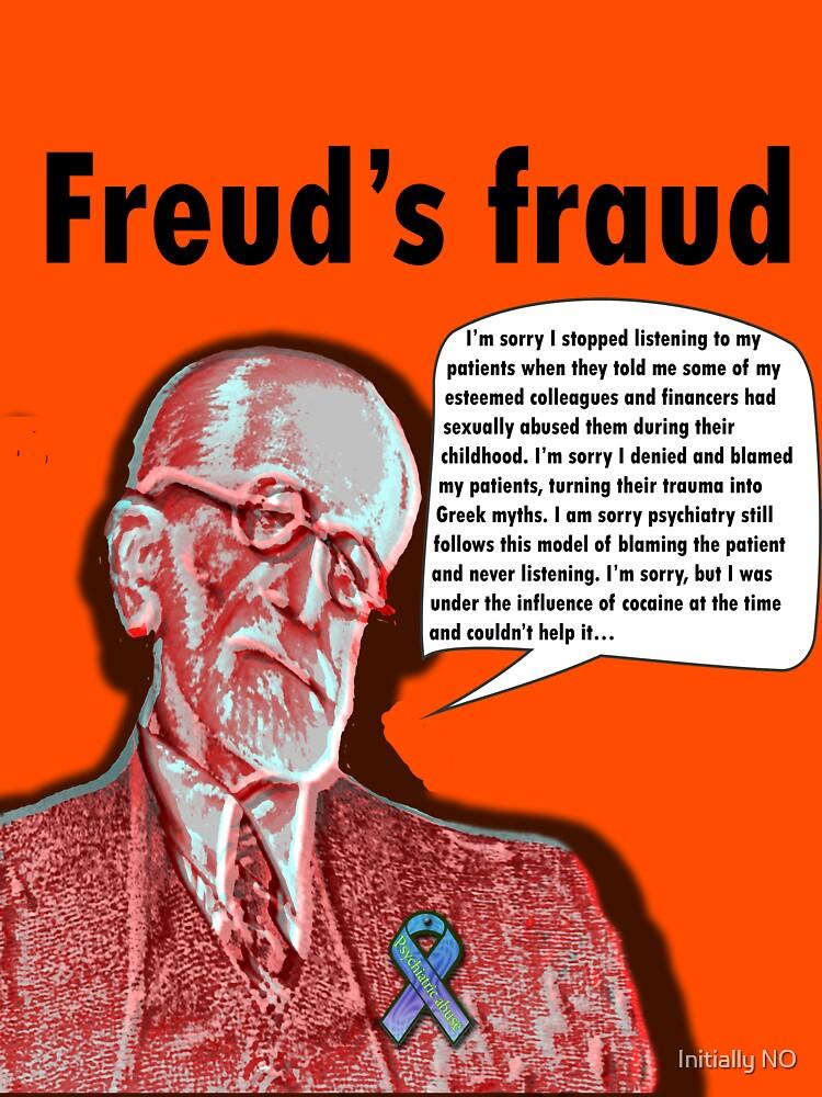 Freud's fraud by InitiallyNO