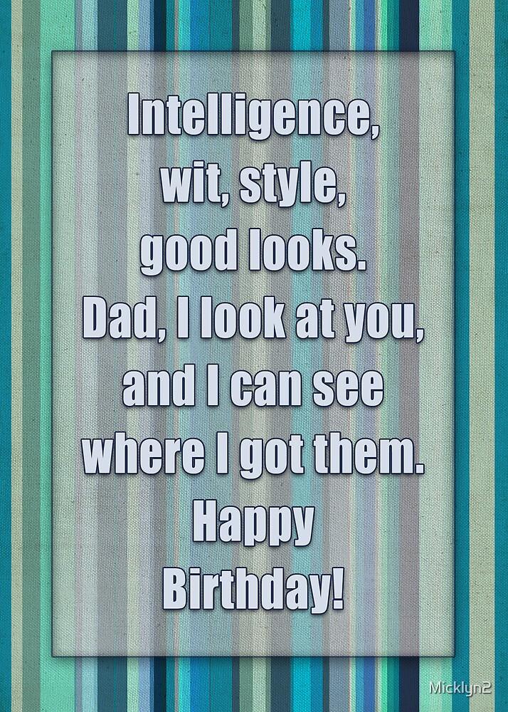 Happy Birthday, Dad by Micklyn2