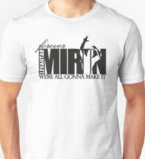 Forever Mirin Deluxe (version 2 black) T-Shirt