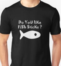 Iskybibblle Products Do you like Fish Sticks/White plain plus fish T-Shirt