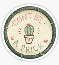 Don't Be A Prick Cactus Succulent Embroidery Style Patch Sticker