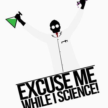 Excuse Me While I Science! von AlexNoir