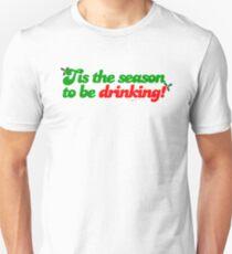 Tis The Season To Be Drinking Unisex T-Shirt