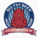 Big Fat Beer - Demon Brew by BigFatRobot