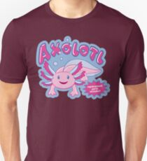 Axolotl - Replacement Parts Included! T-Shirt