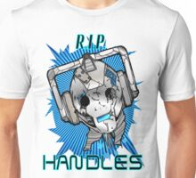 Rest In Peace Handles Unisex T-Shirt