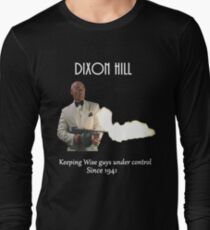 Dixon Hill Keeping Wise Guys Under Control T-Shirt