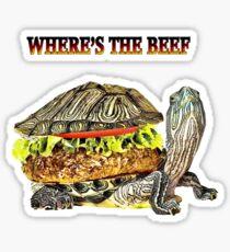 。◕‿◕。WHERE'S THE BEEF TEE SHIRT。◕‿◕。 Sticker