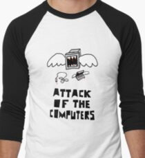 Attack of the Computers Men's Baseball ¾ T-Shirt
