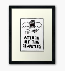 Attack of the Computers Framed Print