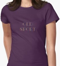 Gatsby Old Sport Womens Fitted T-Shirt