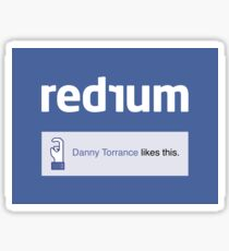 REDRUM | DANNY TORRANCE LIKES THIS Sticker